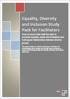 Equality, Diversity and Inclusion Facilitators Pack for Employees - Facilitators Pack